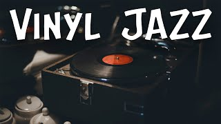 Vinyl JAZZ - Smooth Instrumental JAZZ Music for Stress Relief