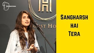 Sangharsh Hai Ye Tera | Neha Sukhnani | Hindi Motivational Poetry | Deeshuumm