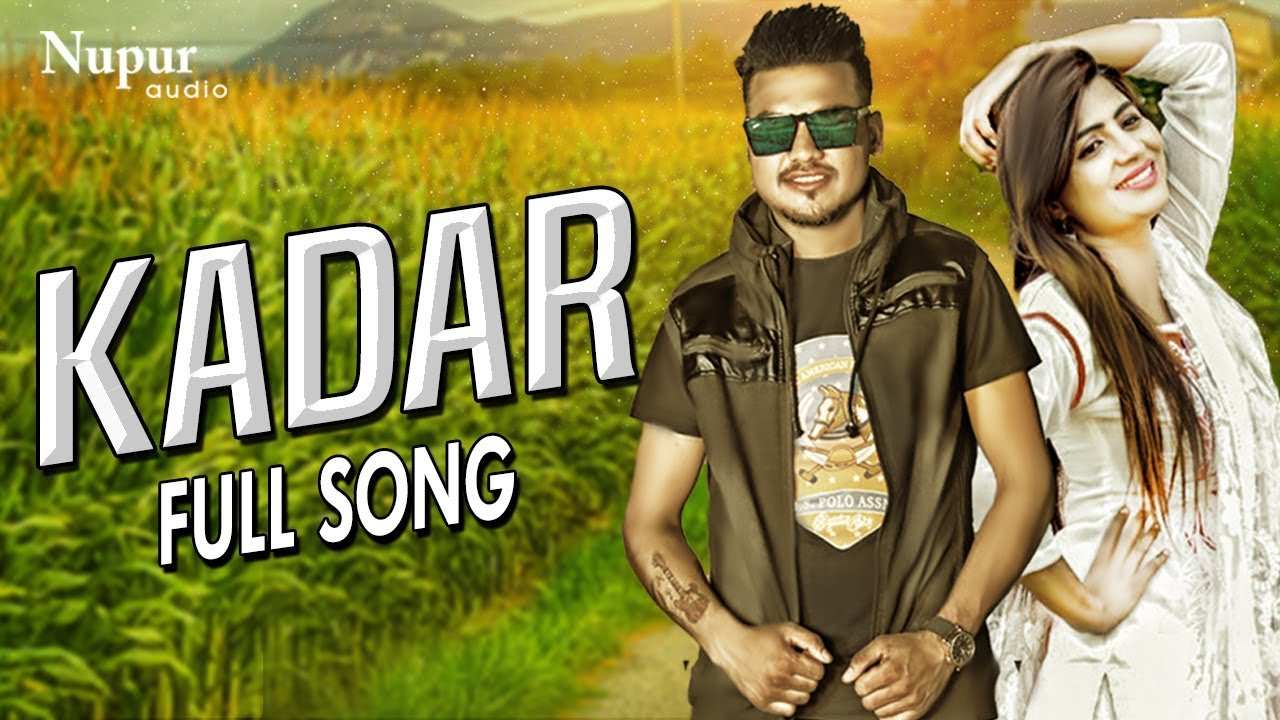 Kadar - Amir Khan Sonika Singh   UK Haryanvi Sheenam Katholic   Latest Haryanvi Songs Haryanavi 2018 Video,Mp3 Free Download