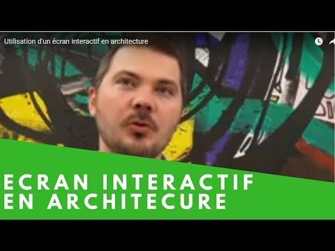 Utilisation d'un écran interactif en architecture