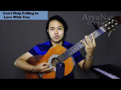 Chord gampang  can t help falling in love with you  by arya nara  tutorial