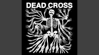 Dead Cross - Obedience School (Explicit Audio)