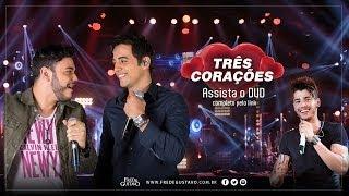 Fred & Gustavo   Três Corações (DVD 2014) Part. Gusttavo Lima