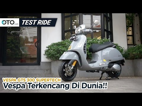 Vespa GTS 300 Super Tech | Test Ride | Vespa Terkencang | OTO.com
