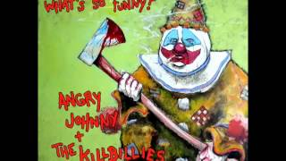 "Angry Johnny & The Killbillies ""Sent Him Home"""