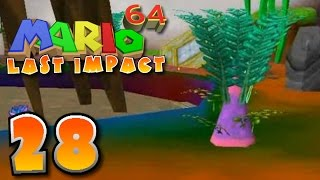 "Super Mario 64: Last Impact (Blind) - Part 28 ""LSD"""
