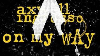 On My Way to Save the World - Axwell /\ Ingrosso