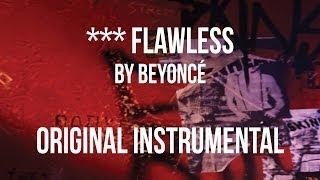 Beyoncé - Flawless (Instrumental)