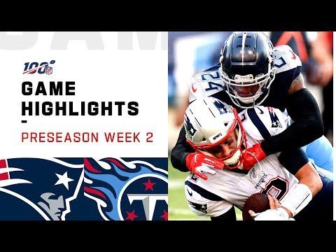 Patriots vs. Titans Preseason Week 2 Highlights | NFL 2019
