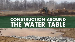 Construction Around the Water Table