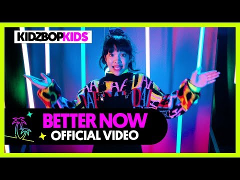 KIDZ BOP KIDS - Better Now (Official Music Video) [KIDZ BOP 39] - KIDZ BOP
