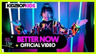 KIDZ BOP KIDS - Better Now (Official Music Video) [KIDZ BOP 39]