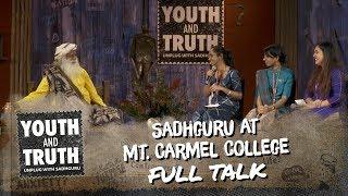 Sadhguru at Mount Carmel College, Bengaluru - Youth and Truth [Full talk]