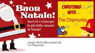 The Chipmunks - Jingle Bells - Remastered