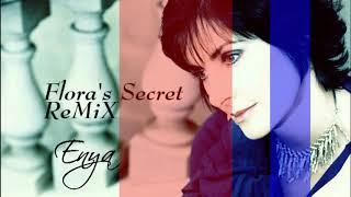 Enya   Flora's Secret ReMiX