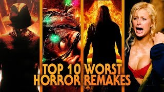 Top 10 Worst Horror Movie Remakes