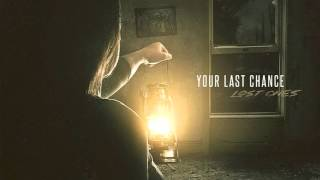 Your Last Chance  - Lost Ones (Single)