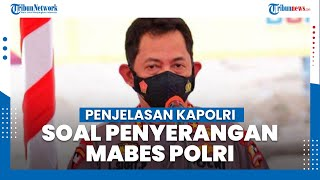 Penjelasan Kapolri Listyo Sigit terkait Penyerangan di Mabes Polri, Pelaku Berinisial ZA