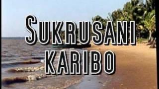 Sukru Sani   Karibo