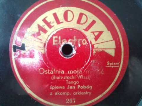Tadeusz Faliszewski - Ostatnia moja miłość