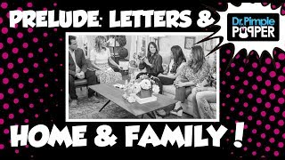Prelude: Letter from an 8th Grader and Home & Family!