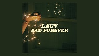 lauv - sad forever [lyrics]