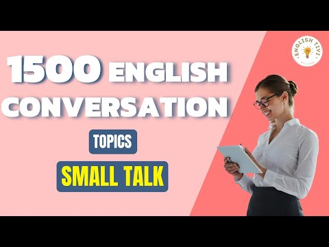1500 English Conversations on 25 Topics Small Talk - Learn English with Dialogues 1✔