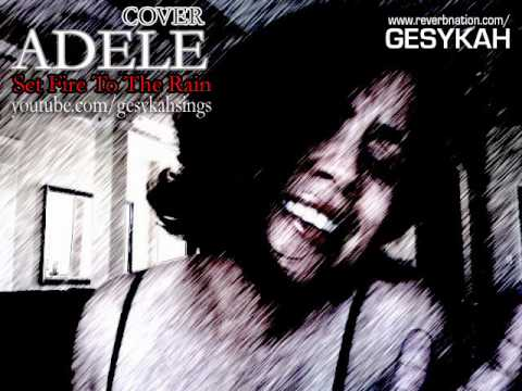 Set The Rain On Fire (COVER) Adele Featuring Gesykah