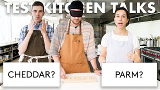 Professional Chefs Blindly Taste Test Cheese | Test Kitchen Talks | Bon Appétit