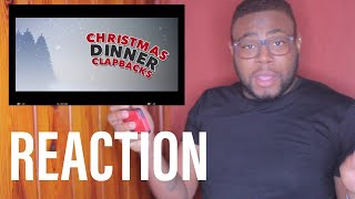 Christmas Dinner Clapbacks | REACTION