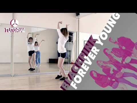 [TUTORIAL] BLACKPINK - FOREVER YOUNG | Dance Tutorial by 2KSQUAD видео