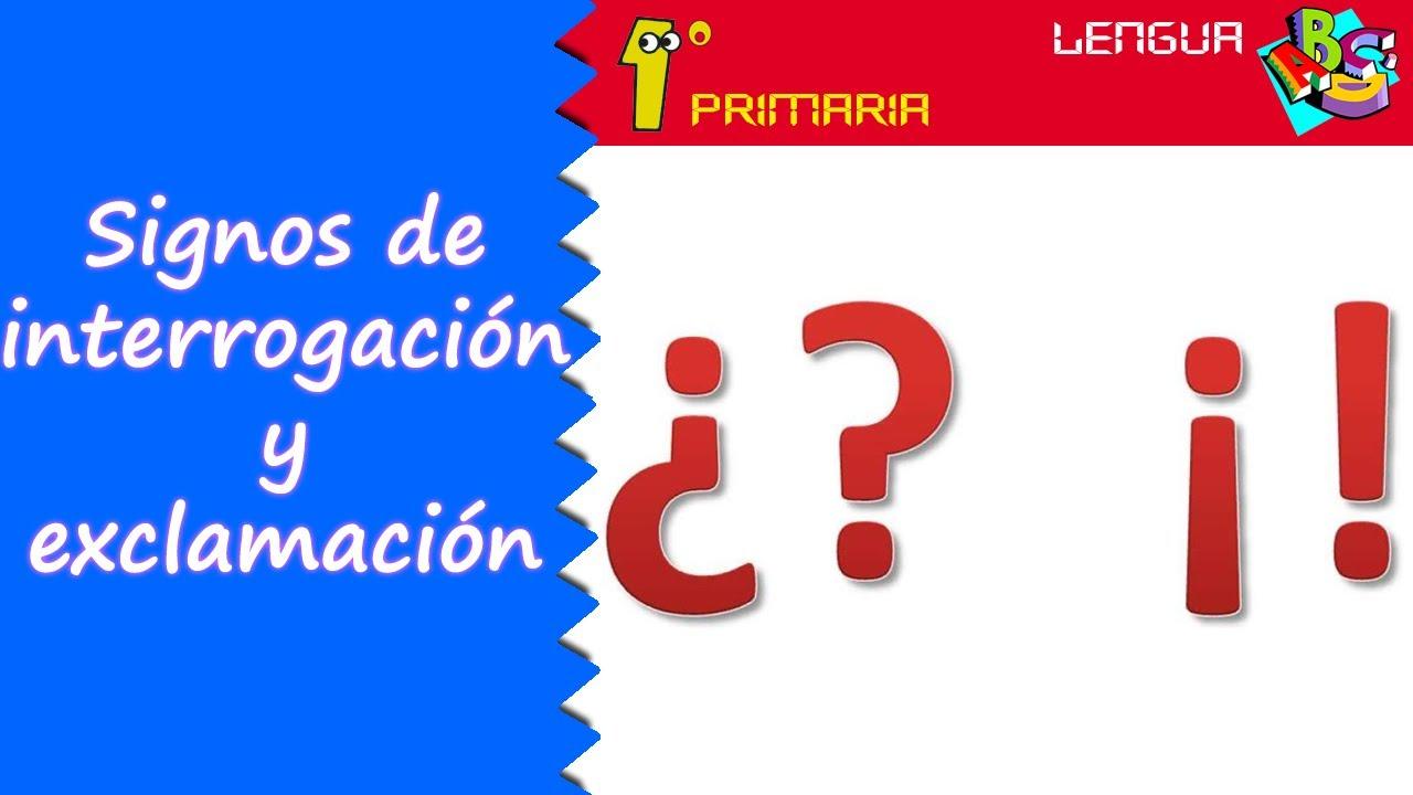 Lengua Castellana. 1º Primaria. Tema 12: Signos de interrogación y exclamación