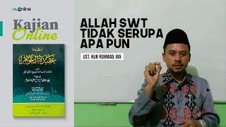 Ngaji Aqidatul Awam (3): Allah Tak Serupa Apa pun