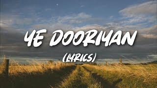 Ye Dooriyan (Unplugged Version) - Karan Nawani ( Lyrics )