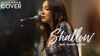Shallow   Lady Gaga, Bradley Cooper (A Star Is Born)(Boyce Avenue Ft. Jennel Garcia Acoustic Cover)