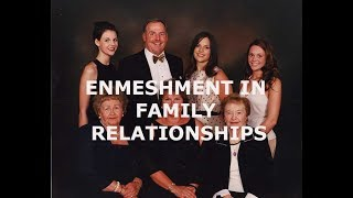 Enmeshment In Family Relationships