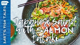 Japanese salad with SALMON tataki | Bart van Olphen by Bart's Fish Tales