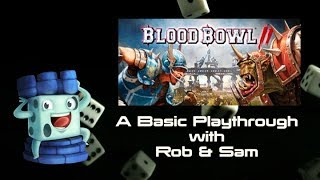 Blood Bowl: A Basic Playthrough with Rob & Sam