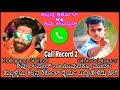 Goraksha Shivu uppar and Kalpana shirkol call record 2 hubli Kalapana shirkol to Shivu uppar