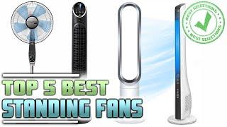 Best Standing Fan: Top 5 Cooling Fan Reviews
