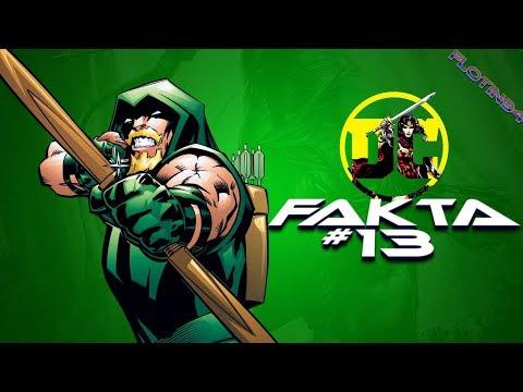 DC Fakta #13 - GREEN ARROW