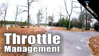 Throttle Management - Quadcopter Freestyle FPV
