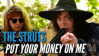 The Struts   Put Your Money On Me (#EdgeAtWayHome)