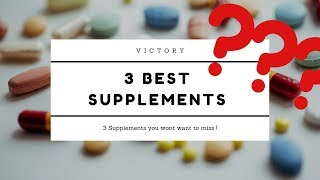 3 Supplements you Should be Taking in 2019