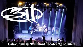 311 - Galaxy Live Wellmont Theater NJ 10/28/17