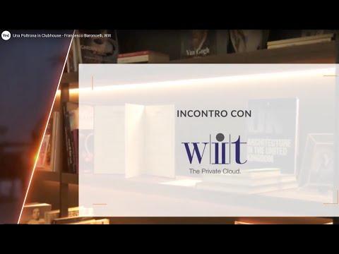 Una Poltrona in Clubhouse  - Intervista a Francesco Baroncelli di Wiit