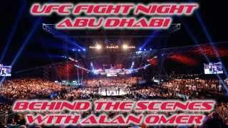 UFC Abu Dhabi: Behind The Scenes With Alan Omer