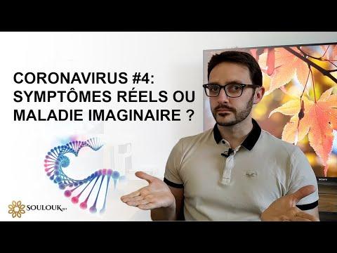 Coronavirus #4 : Symptômes réels ou maladie imaginaire ?