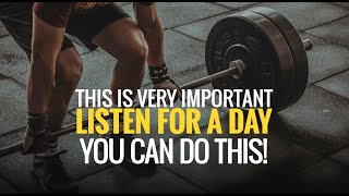 THIS IS VERY IMPORTANT - YOU CAN DO THIS!  [ GREAT MOTIVATIONAL VIDEO]