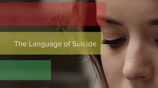 The Language Of Suicide   Cincinnati Children's